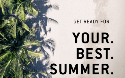 Your Best Summer Ever!